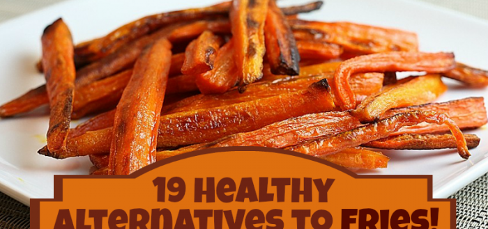 19 Healthy Alternatives to Fries
